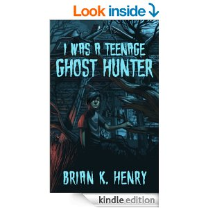 I was a teenage ghost hunter