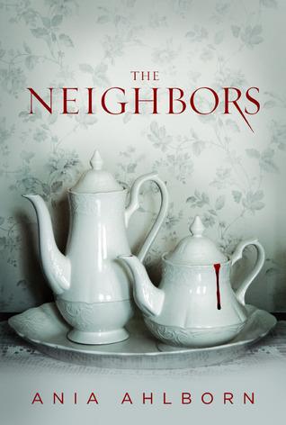 The Neighbors by Ania Ahlborn.jpg